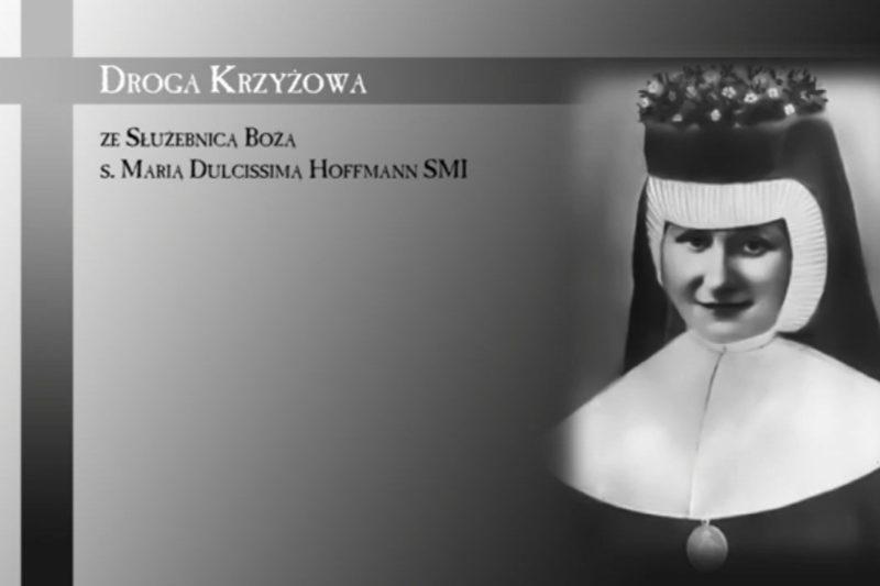 Droga Krzyżowa z s.M.Dulcissimą