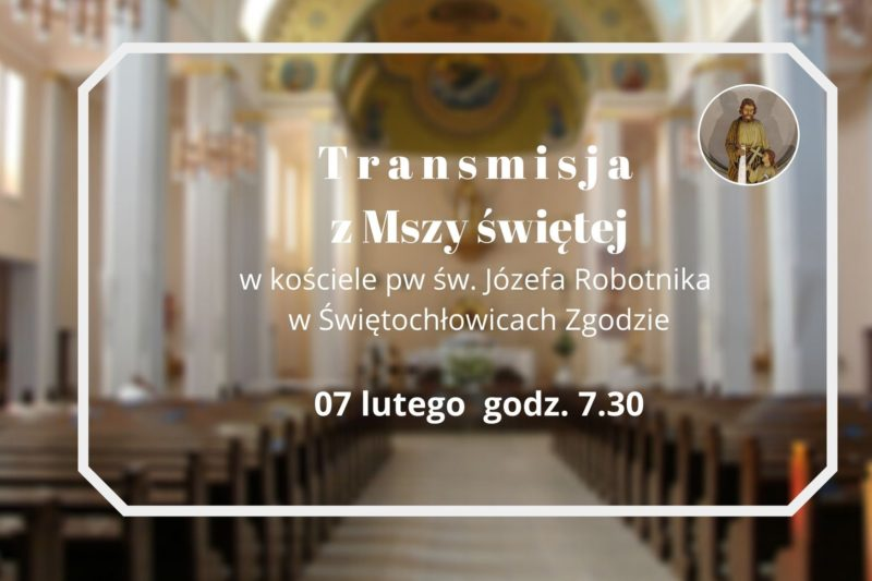 Transmisja Mszy św. z Świętochłowic